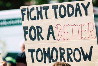 Fight today for a better future